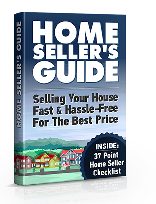 Home Seller's Guide: Selling Your House Fast & Hassle-Free For The Best Price